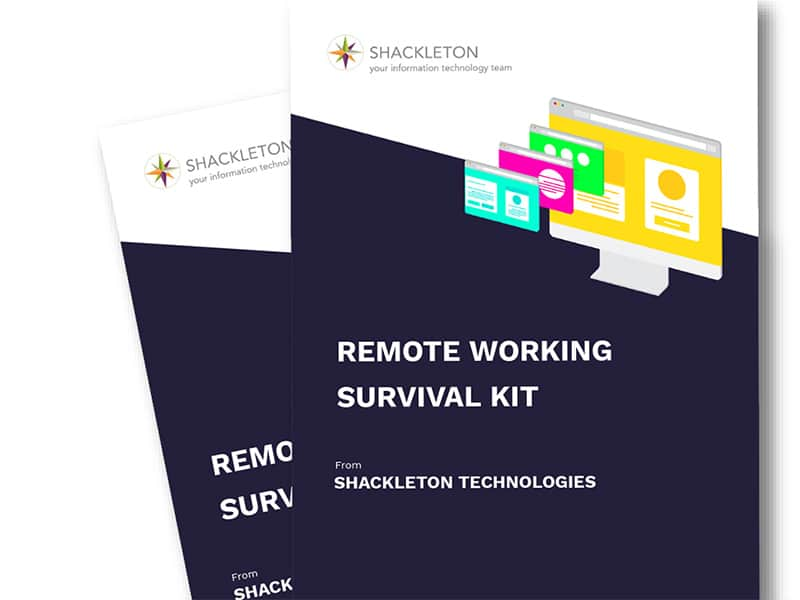 Remote Working Survival Guide - Download this resource from Shackleton Technologies - IT Support Scotland, Dundee, Fife, Angus, Tayside